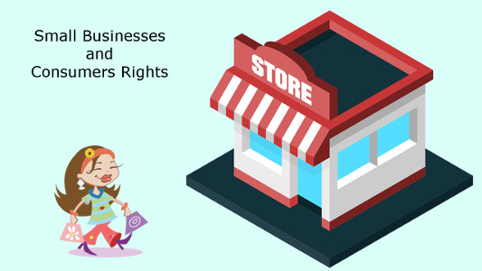 Small Businesses and Consumer Rights